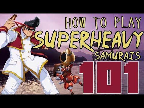 how-to-play-superheavy-samurais-101