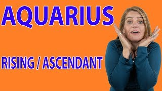 "Aquarius Rising/Ascendant~""I know something you don"