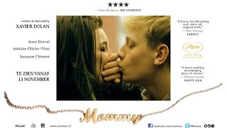 Mommy - Xavier Dolan (Nederlandse trailer)