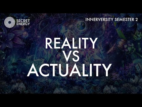 REALITY VS ACTUALITY - THE INNERVERSITY S2 - SEVAN BOMAR