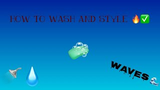 360 Waves: How To Wash And Style🌊😈