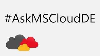 #AskMicrosoftCloudDE - Antworten zur Microsoft Cloud in Deutschland
