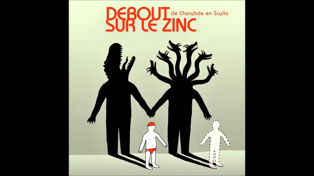 debout-sur-le-zinc-08-sils-savaient-de-charybde-en-scylla-ds-lz