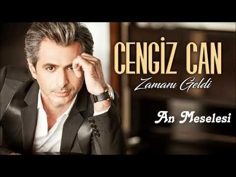 Cengiz Can - An Meselesi