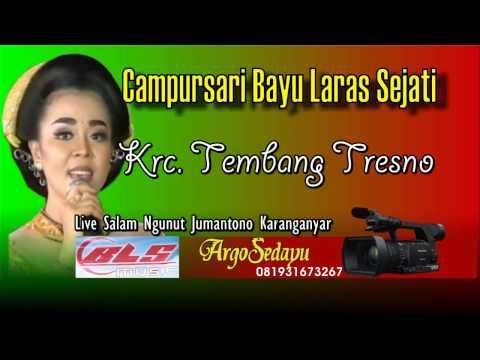 Keroncong TEMBANG TRESNO Campursari BLS Terbaru 2017