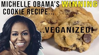 Michelle OBAMA'S Winning Chocolate Chip Cookie Recipe (VEGAN)