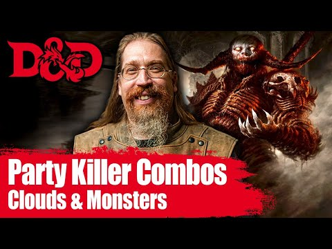 Killer D&D Combo Cloudy with a Chance of Monsters