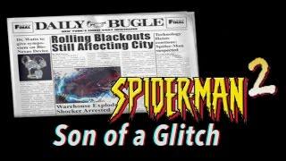 Talk/Play: Spider-Man 2 [Son of a Glitch]