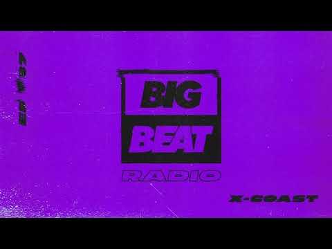 Big Beat Radio: EP 37 - X-Coast Big Trax Mix
