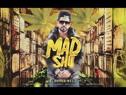 Mad Shit - Sj Rapper | Official Music Video | Latest Hindi Rap | 2018 | DesiHipHop Inc |