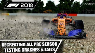 F1 2017 GAME: RECREATING ALL THE 2018 PRE SEASON TESTING CRASHES, FAILS & MISTAKES