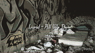 Oh Wonder - All We Do (Ft. Lund)  Lyrics