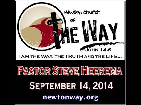 09 14 2014 Pastor Steve Heerema