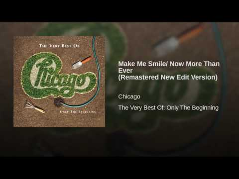 Make Me Smile/ Now More Than Ever (Remastered New Edit Version)