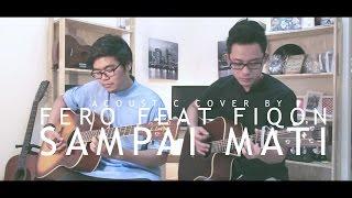 Hazama - Sampai Mati OST Hati Perempuan (Fero feat Fiqon LIVE Acoustic Cover) with Chord Tutotial