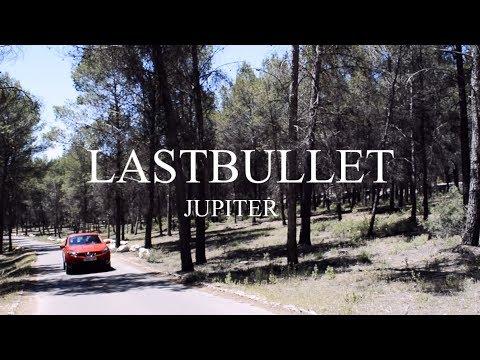 Lastbullet - Jupiter