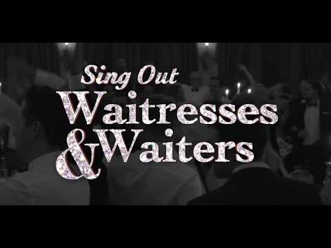 Sing Out Waitresses & Waiters Promotional video (SOS)