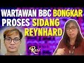 Wartawan Bbc Bongkar Proses Sidang Reynhard - Rosi