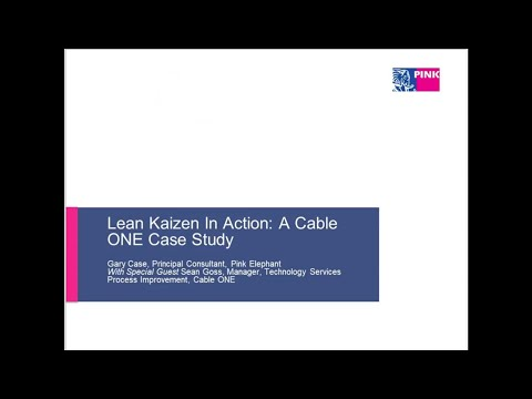 Lean Kaizen In Action: A Cable ONE Case Study
