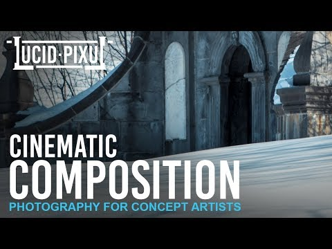 Cinematic COMPOSITION (Photography For Concept Artists) - BTS Episode 8