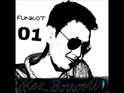 FunKot (Funky Kota) Lawas Hard 01-KINCAH BROOO(KETINGGIAN)