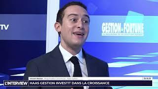 L'interview - Gestion de fortune - Haas Gestion investit dans la croissance