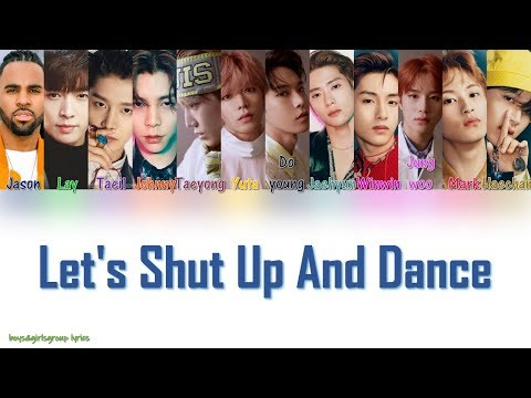 Jason Derulo, Lay, NCT 127 - Let's Shut Up & Dance [COLOR CODED LYRICS(ENG)] Mp3