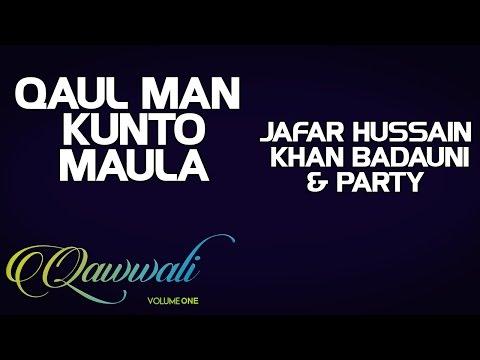 Qaul Man Kunto Maula - Jafar Hussain khan Badauni & Party (Album: Qawwali-Vol 1)
