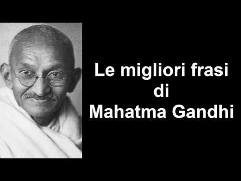Frasi Celebri Di Mahatma Gandhi Youtube