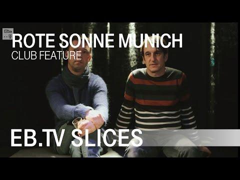 Rote Sonne Club Munich - Club Special (EB.TV Feature)