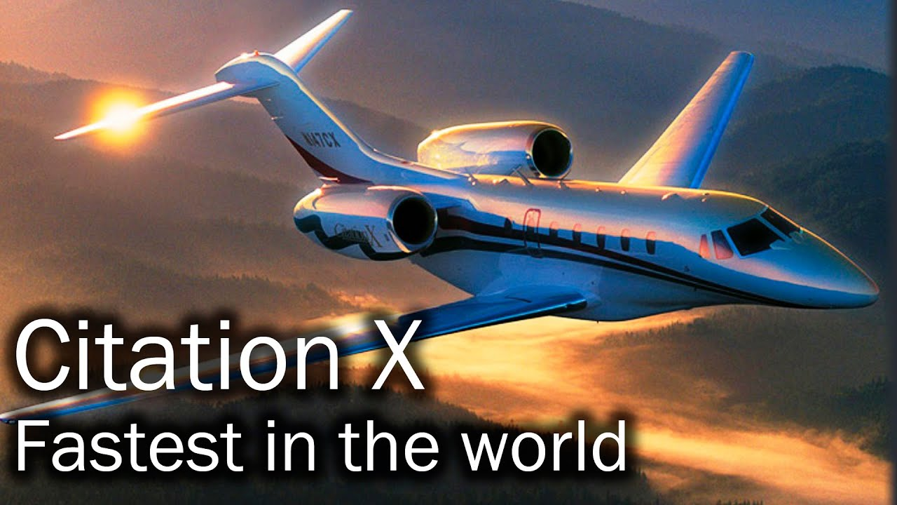 Fastest Plane In The World >> Cessna Citation X - the fastest civilian plane in the world - YouTube