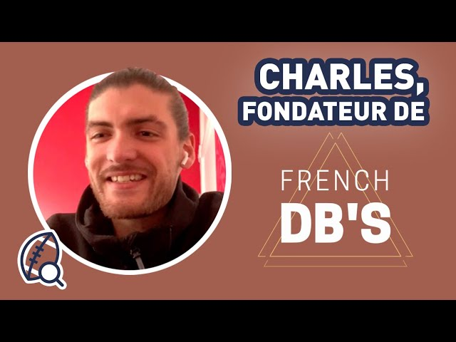 Comment apprendre le football américain ? - Interview Charles Torno de French Defensivebacks