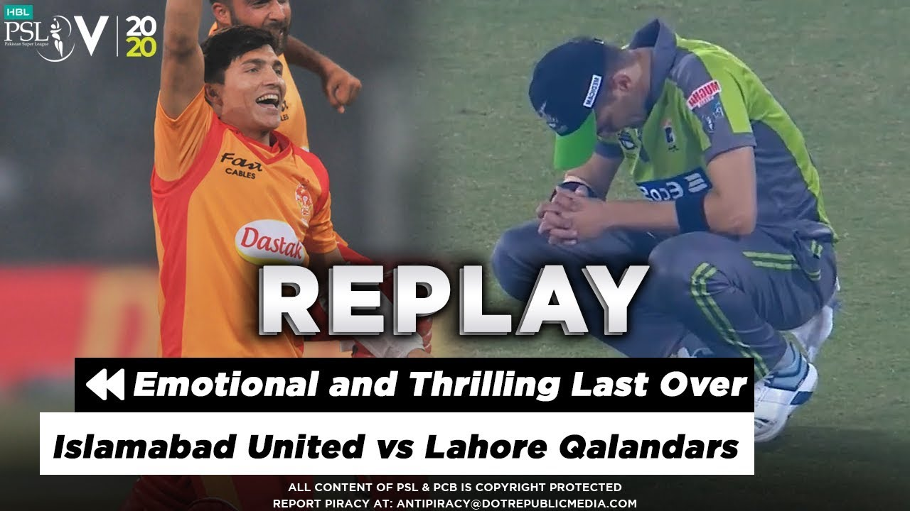 Emotional and Thrilling Last Over Match Between Lahore and Islamabad | HBL PSL 2020
