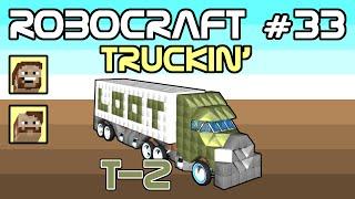 Robocraft #33 - Loot Hounds Trucking (Episode 2)