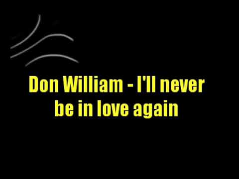 Don William - I'll never be in love again (with lyric)