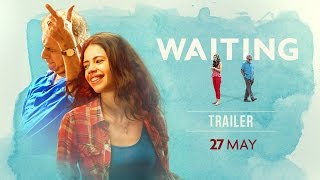 WAITING: Official Trailer | Naseeruddin Shah, Kalki Koechlin | NOW ON DVD thumbnail