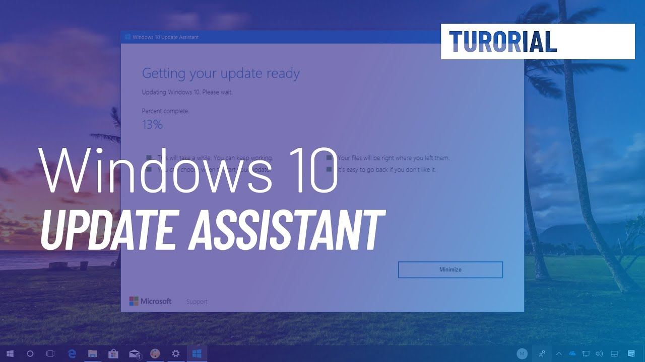 Windows 10 tutorial: Upgrade to April 2018 Update, 1803, Assistant tool