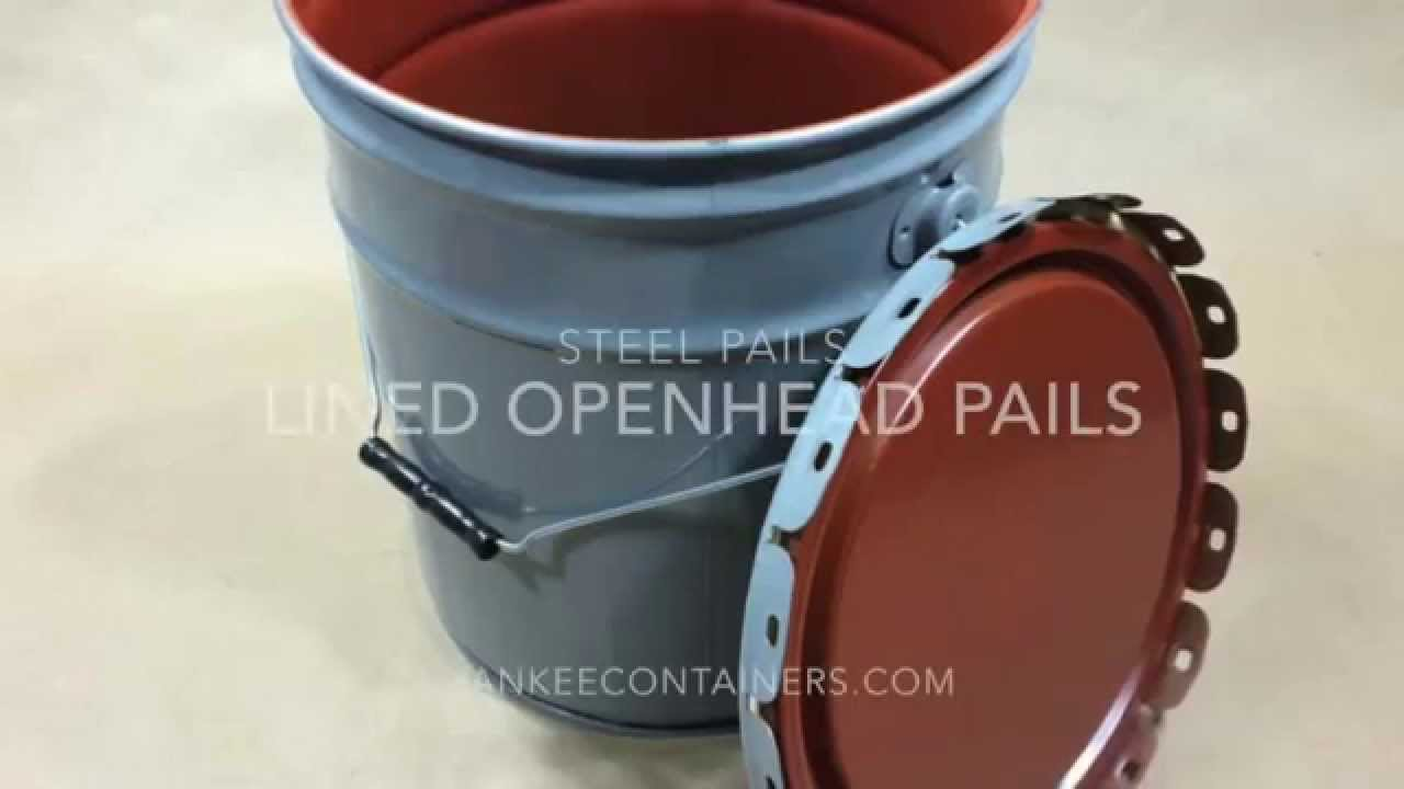 5 Gallon Lined Open Head Steel Pail Youtube