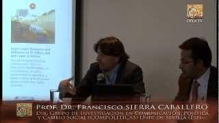 Conferencia OPLA: Comunicación, política y desarrollo - Francisco SIERRA CABALLERO (USB-BTA-COL)