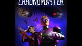 I Am The Time Saboteur! | Chronomaster Part 4