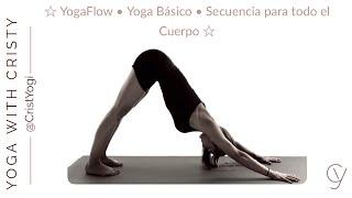 Yoga Flow Basico: Secuencia de Yoga para todo el Cuerpo