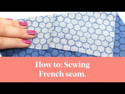 How To: Sewing French Seam