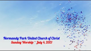 NPUCC Worship for Sunday, July 4th, 2021