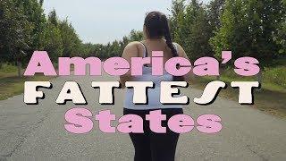The 10 FATTEST STATES in AMERICA