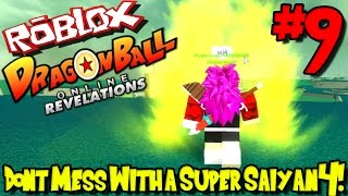 DON'T MESS WITH A SUPER SAIYAN 4! | Roblox: Dragon Ball Online Revelations UPDATE - Episode 9