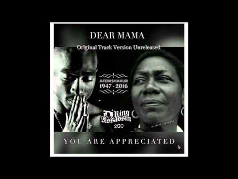 Tupac Shakur - DJ King Assassin Presents - 2Pac Afeni Shakur - Dear Mama (OG VERSION)