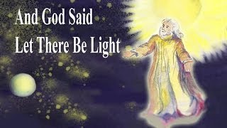 And God Said Let There Be Light | GCED | Song