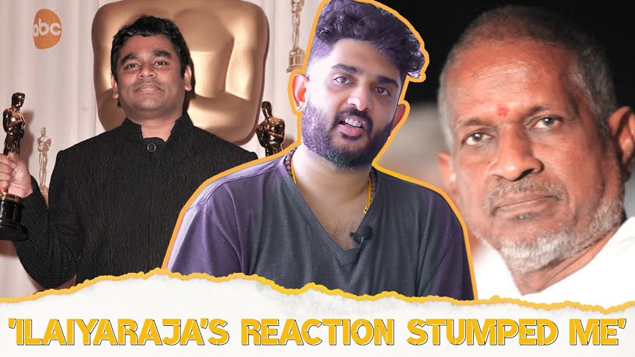 Sid Sriram: Ilaiyaraaja's Reaction Stumped Me  Psycho  All Love No Hate  Ar Rahman