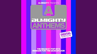 "Mercy (Almighty 12"" Anthem Mix)"