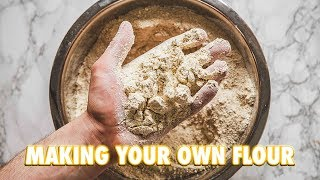 How To Make Your Own Flour At Home